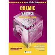 Chemie v kostce pro střední školy - Kniha