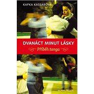 Dvanáct minut lásky: Příběh tanga - Kniha