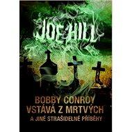 Bobby Conroy vstává z mrtvých: a jiné strašidelné příběhy - Kniha