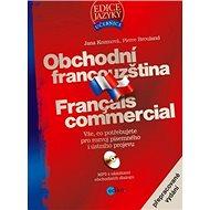 Obchodní francouzština + CD: Francais commercial - Kniha