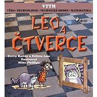 Leo a čtverce: Věda, technologie, technické obory, matematika - Kniha