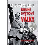 Encyklopedie druhé světové války 1939 - 1945