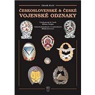 Československé a české vojenské odznaky - Kniha