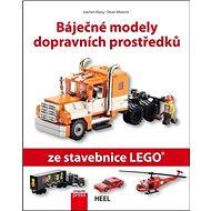Báječné modely dopravních prostředků: ze stavebnice LEGO - Kniha