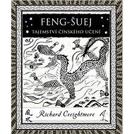 Feng-Šuej Tajemství činského učení - Kniha