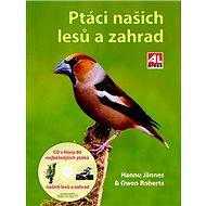 Ptáci našich lesů a zahrad - Kniha