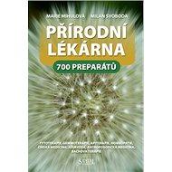 Přírodní lékárna: 700 preparátů - Kniha