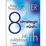 8 strategií růstu: Jak ovládnout trh - Kniha