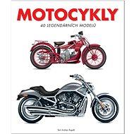 Motocykly: 40 legendárních modelů