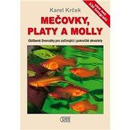 Mečovky, platy a Molly - Kniha