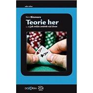 Teorie her: a jak můžete změnit váš život - Kniha