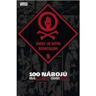 100 nábojů 9: Smrt je mým řemeslem