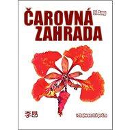 Čarovná zahrada: Tchajwanská próza - Kniha