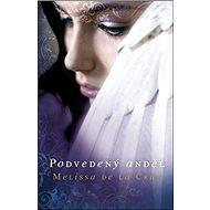 Podvedený anděl - Kniha