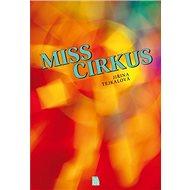 Miss Cirkus - Kniha