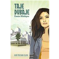 Taje Dubaje: Není všechno zlato - Kniha