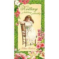 Květiny z babiččiny zahrádky - Kniha