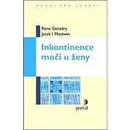 Inkontinence moči u ženy - Kniha