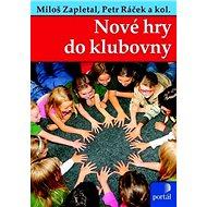 Nové hry do klubovny - Kniha
