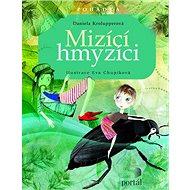 Mizící hmyzíci - Kniha