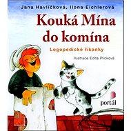 Kouká Mína do komína: Logopedické říkanky - Kniha