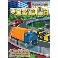 Vozidla Vyrobím si sám: 7 modelů ke složení bez lepidla a nůžek - Kniha