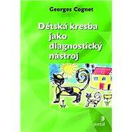 Dětská kresba jako diagnostický nástroj - Kniha