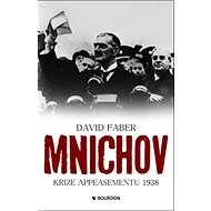 Mnichov krize appeasementu 1938 - Kniha