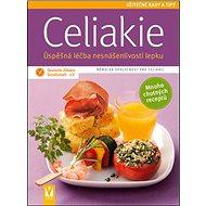 Celiakie Úspěšná léčba nesnášenlivosti lepku: Německá společnost pro celiakii - Kniha
