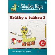 Šikulka Kája Hrátky s tužkou 2