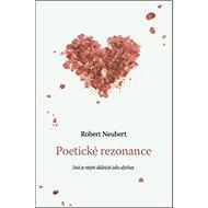 Poetické rezonance: Snít je stejně důležité jako dýchat - Kniha