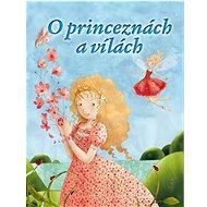 O princeznách a vílách - Kniha
