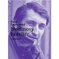 Hodinový hoteliér a jiné hry - Kniha
