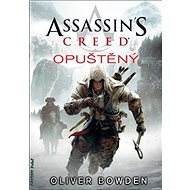 Assassin´s Creed Opuštěný - Kniha