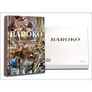 Baroko: Svět jako umělecké dílo