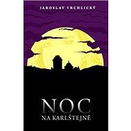 Noc na Karlštejně - Kniha