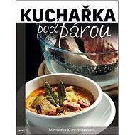 Kuchařka pod párou - Kniha