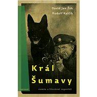 Král Šumavy - Kniha