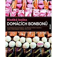 Sladká kniha domácích bonbonů - Kniha