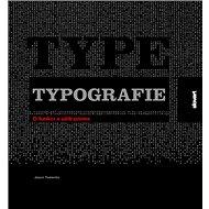 Typografie: O funkci a užití písma - Kniha