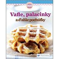 Vafle, palacinky a ďalšie pochúťky - Kniha