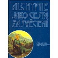 Alchymie jako cesta zasvěcení - Kniha