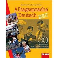Alltagssprache Deutsch Neu: 30 moderních konverzačních témat - Kniha