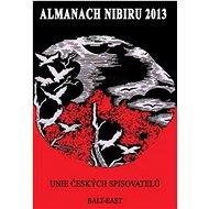 Almanach Nibiru 2013: Znovu po konci světa - Kniha