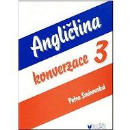 Angličtina konverzace 3 - Kniha