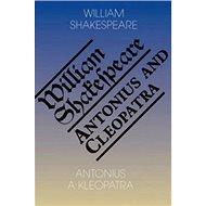 Antonius a Kleopatra/Antony and Cleopatra - Kniha