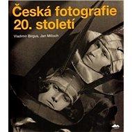 Česká fotografie 20. století - Kniha