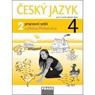 Český jazyk 4/2 pracovní sešit: pro 4. ročník ZŠ - Kniha
