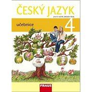 Český jazyk 4 učebnice: pro 4. ročník základní školy - Kniha