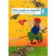 Číst a psát se naučím 2 - Kniha